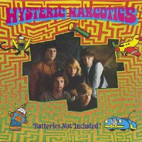 Hysteric Narcotics-Batteries Not Included