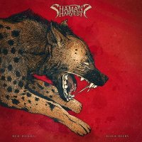 Shaman\'s Harvest — Red Hands Black Deeds (2017)