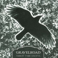 Gravelroad-Shot The Devil