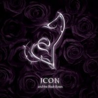 Icon & the Black Roses-Icon & The Black Roses