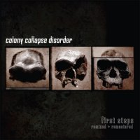 Colony Collapse Disorder — First Steps (2014)
