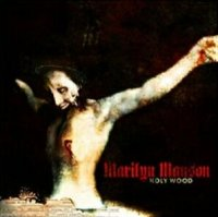 Marilyn Manson-Holy Wood (In The Shadow Of The Valley Of Death)