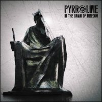 Pyrroline - In The Dawn Of Freedom (2017)