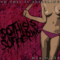 So This Is Suffering-Harlot
