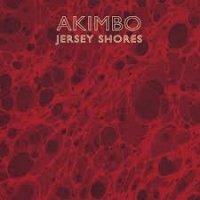 Akimbo — Jersey Shores (2008)