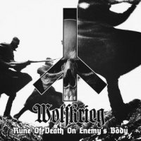 Wolfkrieg — Rune Of Death On Enemy\'s Body (2017)