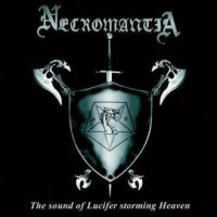 Necromantia — The Sound Of Lucifer Storming Heaven (2007)