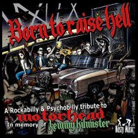 Various Artists-Born To Raise Hell - A Rockabilly & Psychobilly Tribute To Motörhead