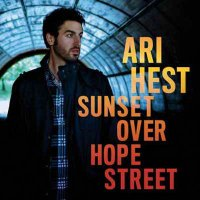 Ari Hest-Sunset Over Hope Street