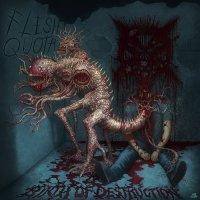 Flesh Quota-Birth Of Destruction