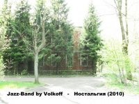 Jazz-Band by Volkoff-Ностальгия