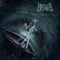 Heresy Denied-Innerception