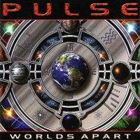 Pulse-Worlds Apart
