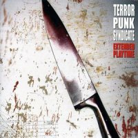 Terror Punk Syndicate-Extended Playtime
