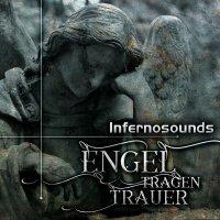 Infernosounds-Engel Tragen Trauer