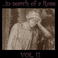 VA-...in search of a rose vol. II