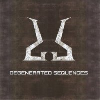 Degenerated Sequences — Degenerated Sequences (2016)
