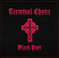 Terminal Choice-Black Past