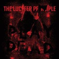 The Lucifer Principle-Play Dead