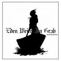 Eden Weint Im Grab — Na(c)htodreise (2017)