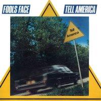 Fools Face-Tell America