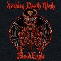 Arabian Death Mask-Blood Eagle