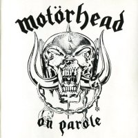 Motorhead-On Parole (Remaster 1997)