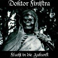 Doktor Finistra — Flucht In Die Zukunft (2005)