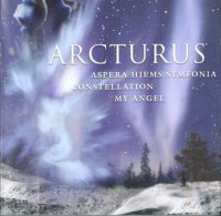 Arcturus-Aspera Hiems Symfonia / Constellation /  My Angel (Compilation)