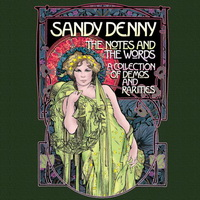 Sandy Denny — Notes and the Words A Collection of Demos & Rarities (4CD) (2012)