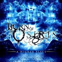 Born Of Osiris-A Higher Place