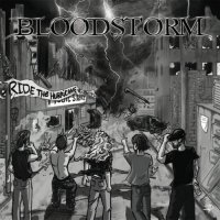 Bloodstorm — Ride the Hurricane [EP] (2017)