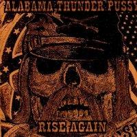 Alabama Thunderpussy-Rise Again