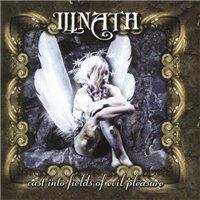 Illnath — Cast Into Fields Of Evil Pleasure (2003)