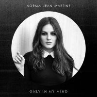 Norma Jean Martine-Only In My Mind