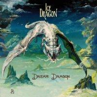 Ice Dragon — Dream Dragon (2012)