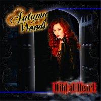 Autumn Woods-Wild At Heart