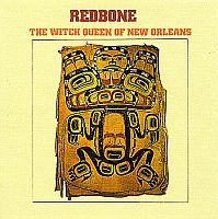 Redbone-The Witch Queen Of New Orleans 1971 [Remastered, Issued 2010]