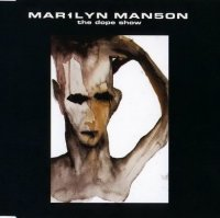 Marilyn Manson-The Dope Show (Japanese Edition)