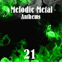VA-Melodic Metal Anthems 21