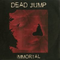 Deadjump — Immortal (2006)