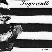 Sugarcult — Eleven (1999)