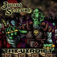 Julius Seizure-The Verdict