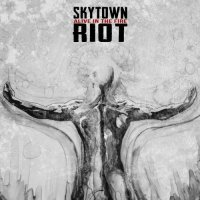 Skytown Riot-Alive in the Fire