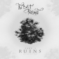 The Best Pessimist — Part.I: RUINS (2017)