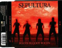 Sepultura-Roots Bloody Roots