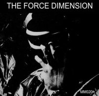 The Force Dimension-The Force Dimension (25 Year Anniversary Edition)
