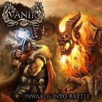 Vanir-Onwards Into Battle