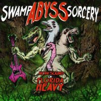 Various Artists-Swamp Abyss Sorcery
