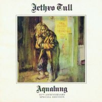 Jethro Tull-Aqualung. 40th Anniversary Special Edition [2CD]